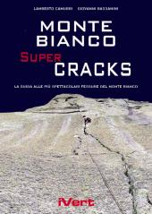 Monte Bianco SuperCracks